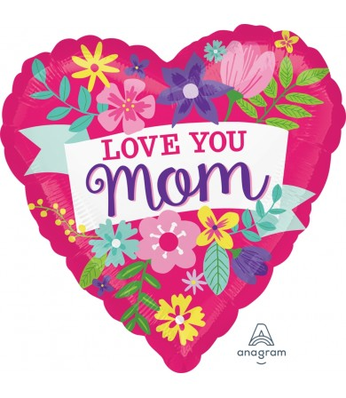 "34916 Love You Mom Flowers (28"")"