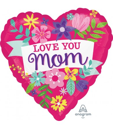 "34883 Love You Mom Flowers (18"")"