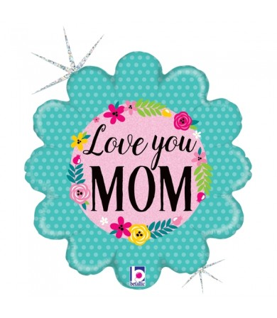 36645P  Glittering Floral Love You Mom